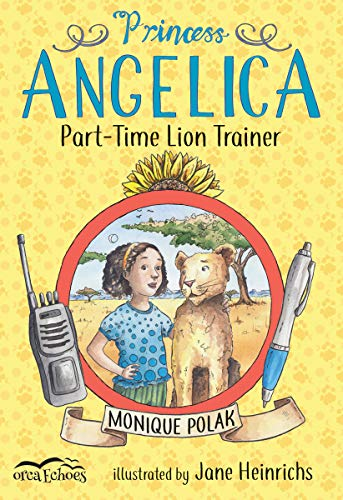 Princess Angelica, Part-time Lion Trainer (Orca Echoes) (English Edition)
