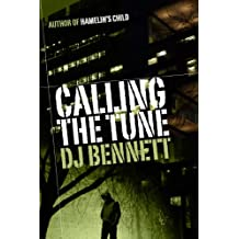 Calling the Tune (Hamelin's Child Book 3)