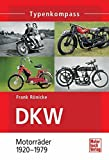 DKW: Motorräder 1920-1979 (Typenkompass)