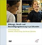 Bildungs-, Berufs- und Beschäftigungsberatung in 40 Sekunden, 1 DVD