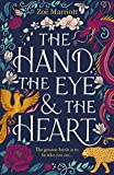 The Hand, the Eye and the Heart (English Edition)