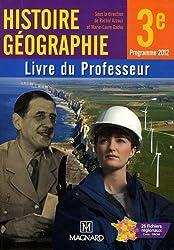 Histoire Géographie 3e : Livre du professeur