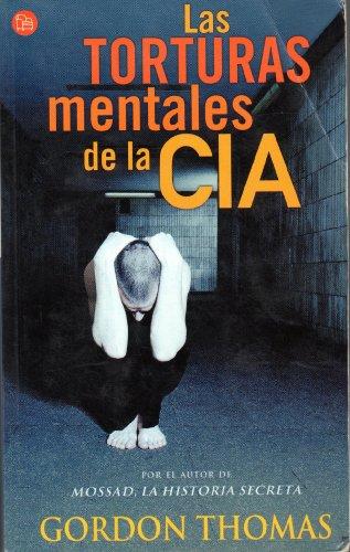 Torturas mentales de la cia,las (La Rana Lola)