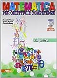 Matematica per obiettivi e competenze. Per la Scuola media. Con espansione online: 3