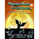 Herederos del Saber de las Estrellas (Profetas de Amor nº 2)