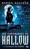 Les Chroniques de Hallow, Tome 1 - Le Ballet des ombres