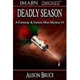 Deadly Season (A Carmedy & Garrett Mini-Mystery Book 1) (English Edition)