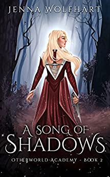 A Song of Shadows (Otherworld Academy Book 2) (English Edition)