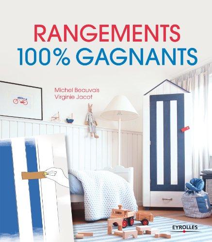 Rangements 100% gagnants