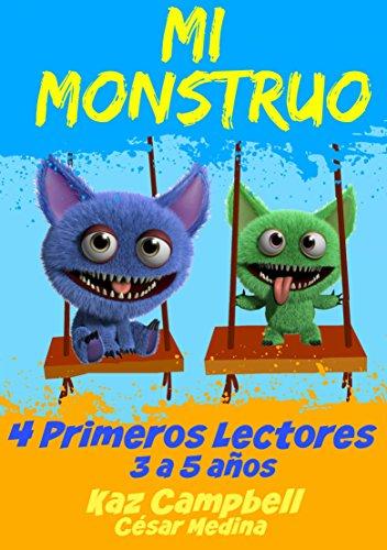 Mi Monstruo 4  Primeros Lectores por Kaz Campbell