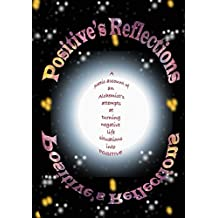 Positive's Reflections (English Edition)