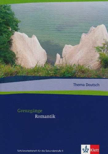 Grenzgänge Romantik (Thema Deutsch)
