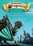 Drachenreich Dragonia - Das Turnier der Drachen: Band 4