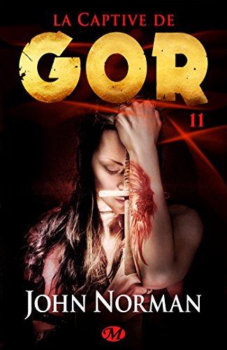La Captive de Gor: Gor, T11