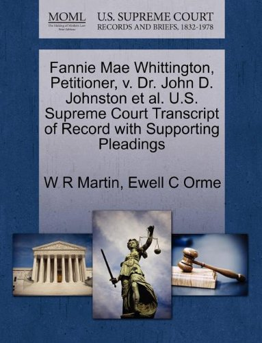 fannie-mae-whittington-petitioner-v-dr-john-d-johnston-et-al-us-supreme-court-transcript-of-record-w