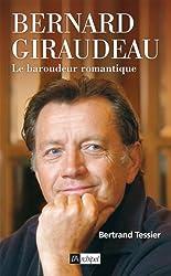 Bernard Giraudeau - Le baroudeur romantique (Arts, littérature et spectacle)