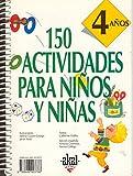 150 actividades para niños y niñas de 4 años (Libros de...