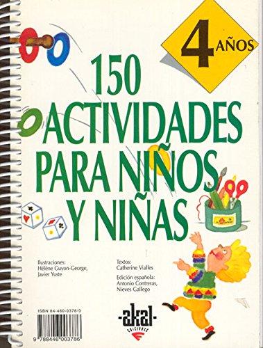 150 actividades para niños y niñas de 4 años (Libros de actividades)