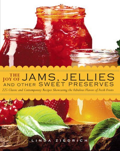 Read e book online the joy of jams jellies and other sweet read e book online the joy of jams jellies and other sweet preserves 200 pdf forumfinder Images