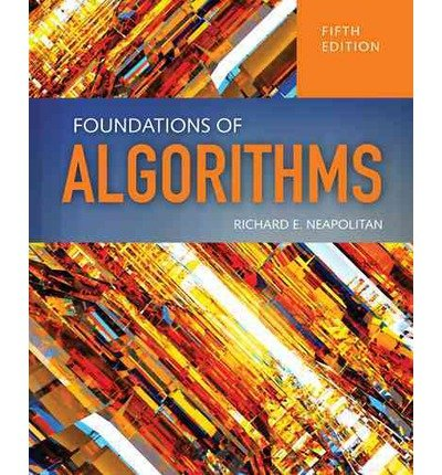 [(Foundations of Algorithms)] [ By (author) Richard E. Neapolitan, By (author) Kumarss Naimipour ] [April, 2014]