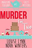 Murder for Two (Maritime Teashop Cozy Mystery Book 1)