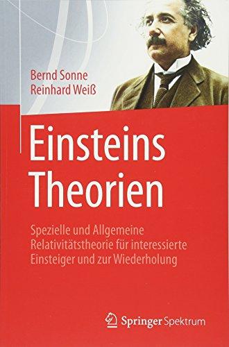 Einsteins Theorien