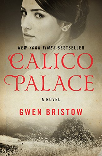 Calico Palace: A Novel (Rediscovered Classics) (English Edition)