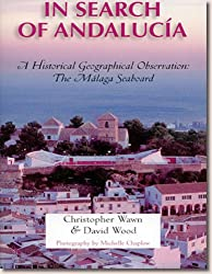 In Search of Andalucia: A Historical Geographic Observation of the Malaga Seaboard