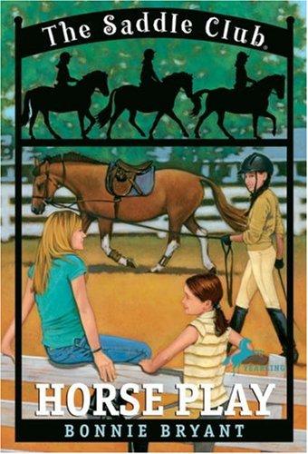 Horse Play The Saddle Club 7