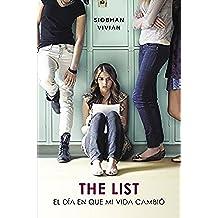 The List. El Día En Que Mi Vida Cambio (FICCIÓN JUVENIL)