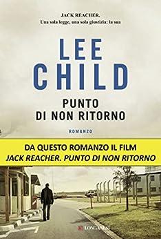 Punto di non ritorno: Serie di Jack Reacher di [Child, Lee]