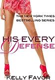 His Every Defense (For His Pleasure, Book 10)