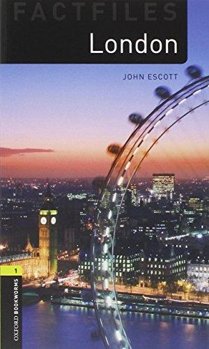 Oxford Bookworms Library Factfiles: Oxford Bookworms 1. London CD Pack: 400 Headwords por John Escott