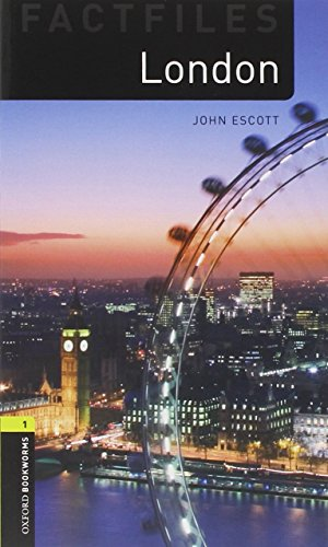 Oxford Bookworms Library Factfiles: London. Oxford bookworms library. Livello 1. Con CD Audio