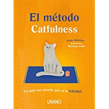 El metodo Catfulness/ The Catfulness Method