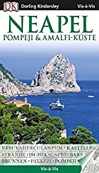 Vis a Vis Reiseführer Neapel, Pompeji & Amalfi-Küste mit Extra-Karte (Vis à Vis)