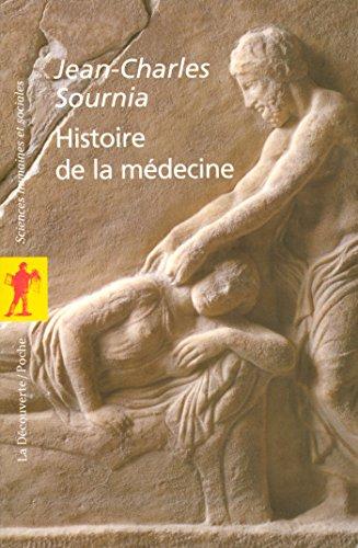 Histoire de la médecine (POCHES SCIENCES t. 41) par Jean-Charles SOURNIA