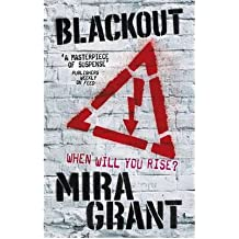 [(Blackout)] [Author: Mira Grant] published on (June, 2012)