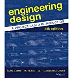 [(Engineering Design: A Project-based Introduction)] [Author: Clive L. Dym] published on (January, 2014)