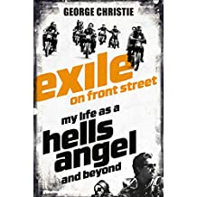 Exile on Front Street: My Life as a Hells Angel (English Edition)