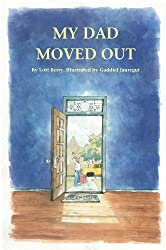 My Dad Moved Out (Help me...Help you series Book 2) (English Edition)