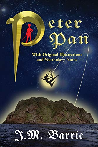 Peter Pan (With Original Illustrations and Vocabulary Notes) (Jake Pan Peter)