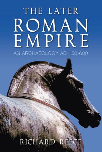 Price comparison product image The Later Roman Empire: An Anthology AD 150-600