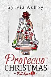 Prosecco Christmas (Pot Love Book 3)