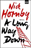 A Long Way Down: Roman von Nick Hornby
