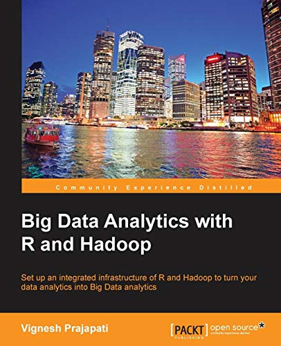 Big Data Analytics with R and Hadoop por Vignesh Prajapati