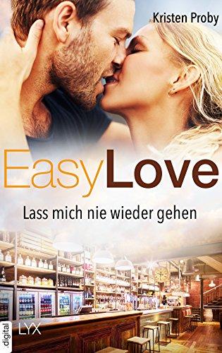 Easy Love - Lass mich nie wieder gehen (Boudreaux series) von [Proby, Kristen]