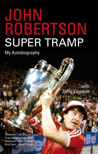 Super Tramp: My Autobiography by John Robertson (2011-10-06)