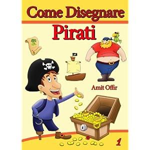 Disegno per Bambini: Come Disegnare Pirati con Sem