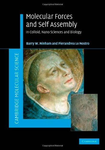 Molecular Forces and Self Assembly: In Colloid, Nano Sciences and Biology (Cambridge Molecular Science)
